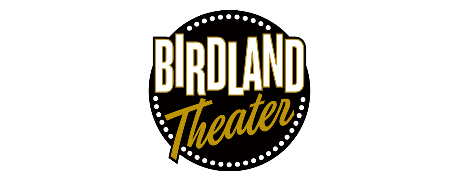 Birdland Theater