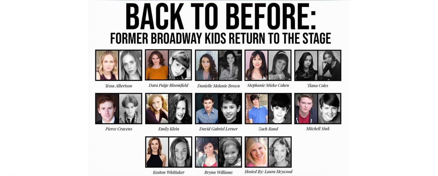 Back to Before: Former Broadway Kids Return to the Stage!
