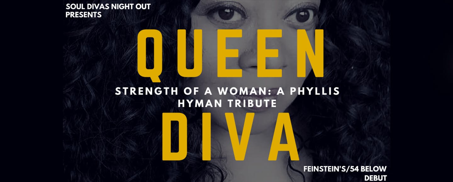 Queen Diva: A Phyllis Hyman Tribute