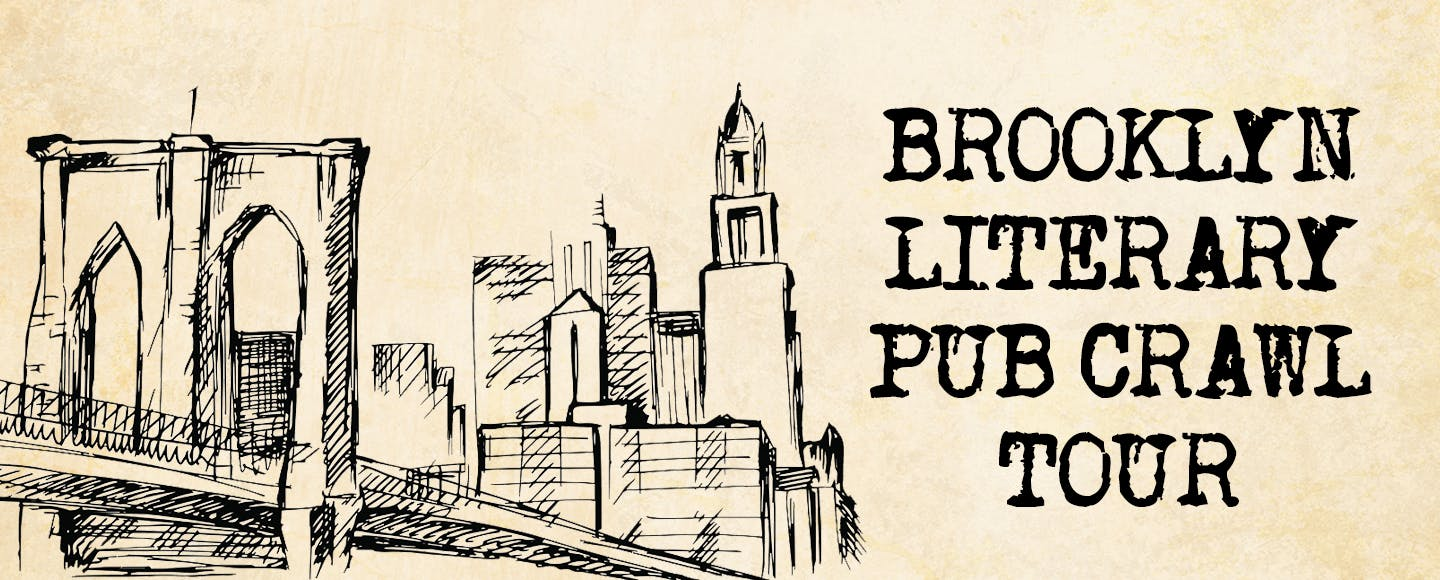 Brooklyn: Literary Pub Crawl