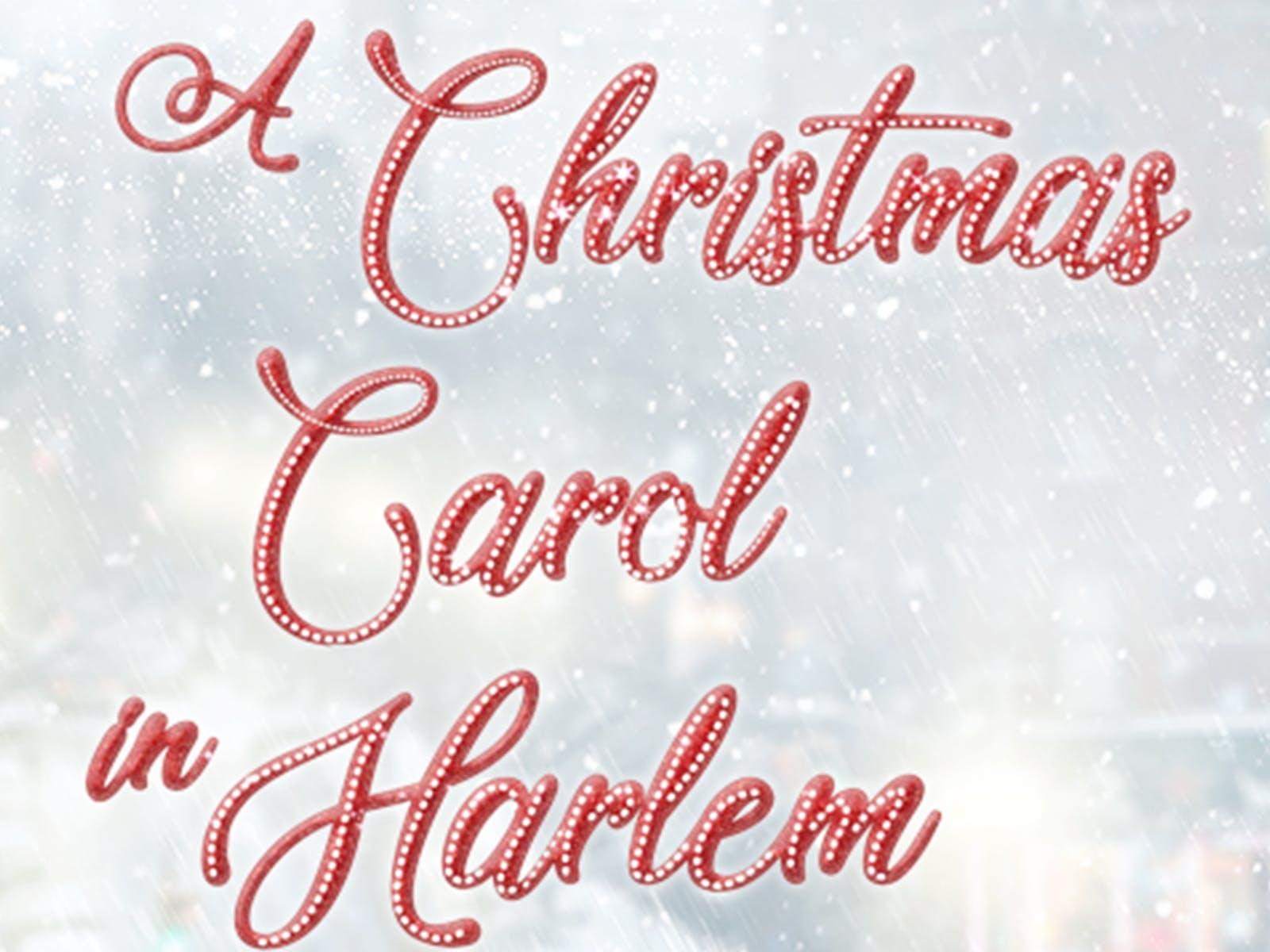 A Christmas Carol in Harlem Tickets | New York | TodayTix
