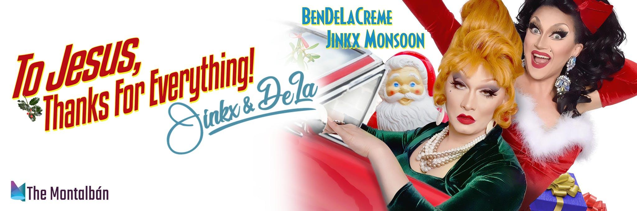 To Jesus, Thanks for Everything! Jinkx & De La Logo