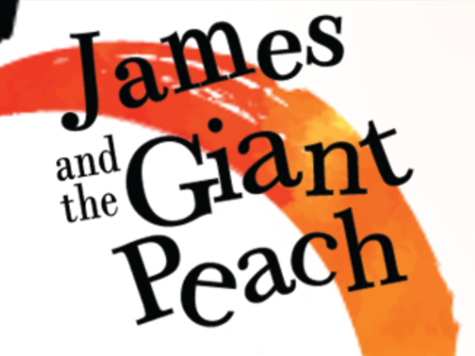 James And The Giant Peach Tickets Los Angeles Oc Todaytix