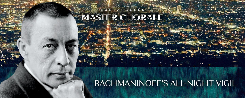 Rachmaninoff's All-Night Vigil