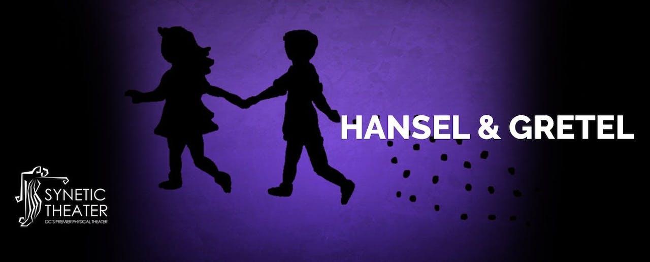 Streamed Performance: Hansel and Gretel