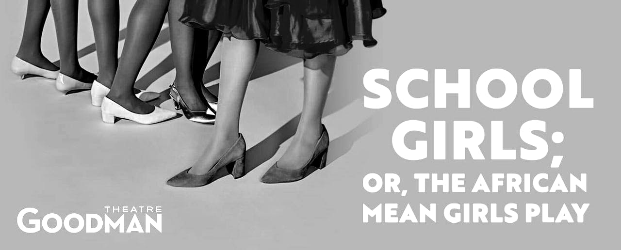 Streamed Performance: School Girls; Or, The African Mean Girls Play