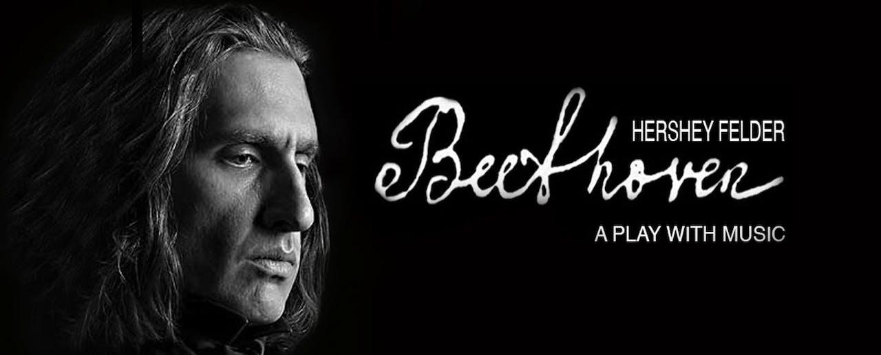 Streamed Performance: Hershey Felder, Beethoven Live