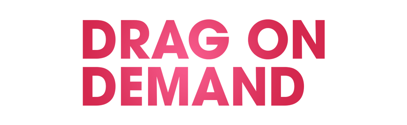 Drag On Demand