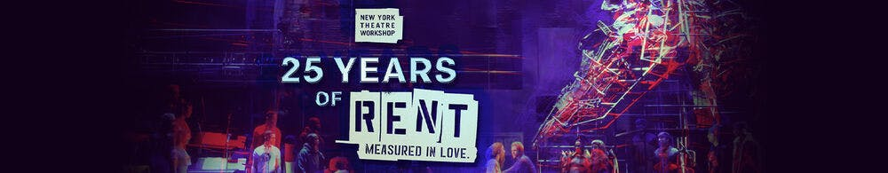 25 Years of RENT: Measured in Love Logo