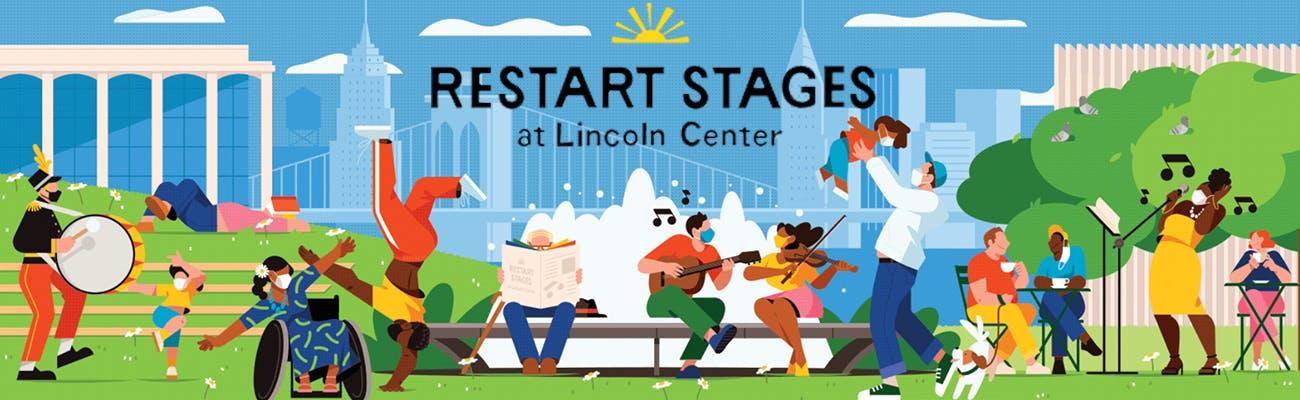 Restart Stages at Lincoln Center